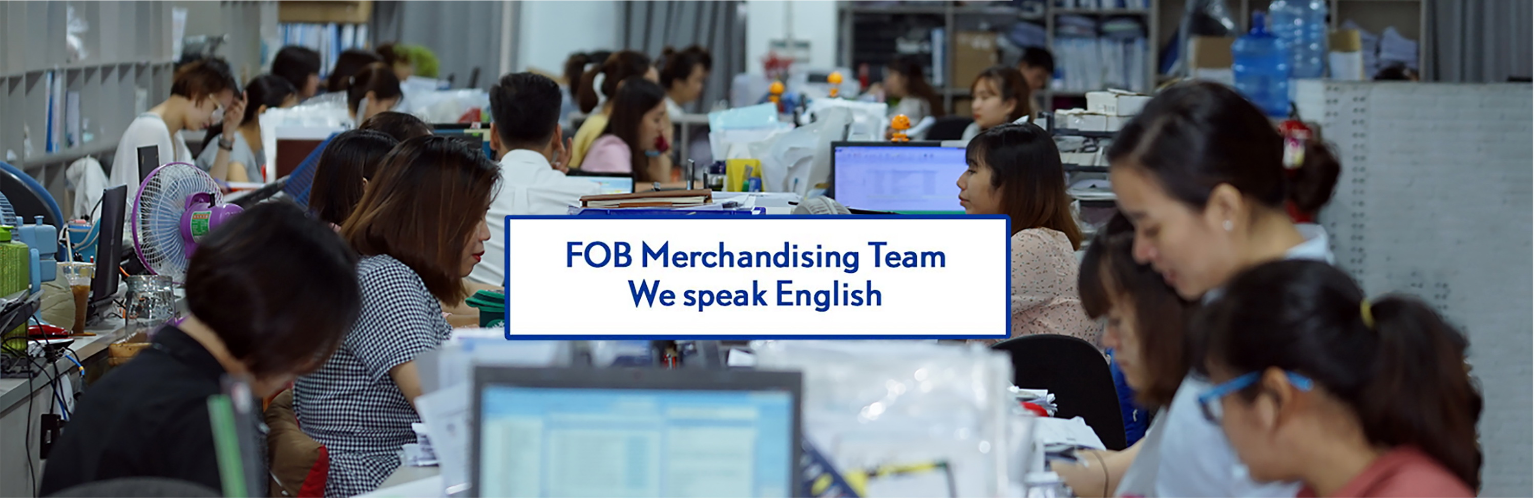 FOB Merchandising Team in Vietnam